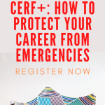 Get Ready with CERF+: How to Protect Your Career from Emergencies