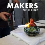 Makers of Maine Podcast + Maine Craft Weekend