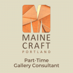 (Position Filled) Maine Craft Portland Part-Time Gallery Consultant