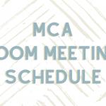 Current + Curious Members: MCA (Zoom) Meetings Schedule