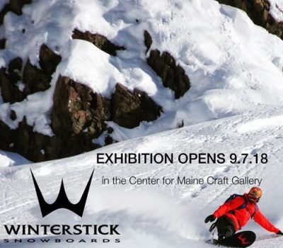 September 7 – October 7: Winterstick Snowboards