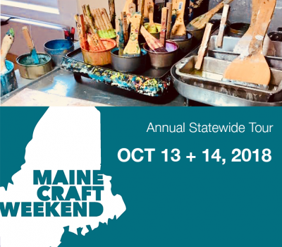 Save the Date: Maine Craft Weekend 2018: October 13 & 14