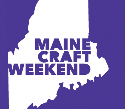 Maine Craft Weekend October 14 & 15, 2017: Statewide Tour of Maine Craft Studios, Breweries, Businesses & Events