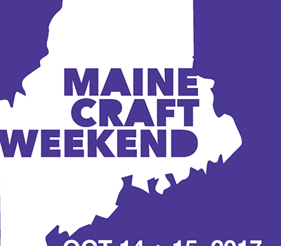 REGISTRATION OPENS FOR MAINE CRAFT WEEKEND