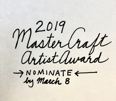 CALL FOR NOMINATIONS: 2019 MASTER CRAFT ARTIST AWARD